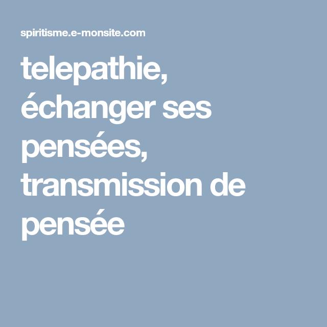 Télépathie : échanger et transmettre ses pensées | Je