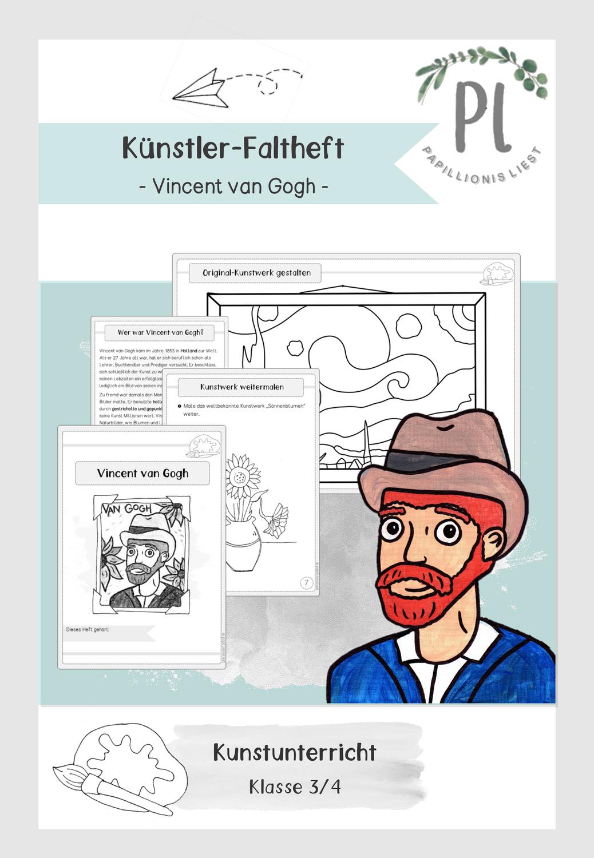 Kunstler Faltheft Vincent Van Gogh Unterrichtsmaterial Im Fach Kunst Kunst Grundschule Kunstler Grundschule Kunst Unterrichten