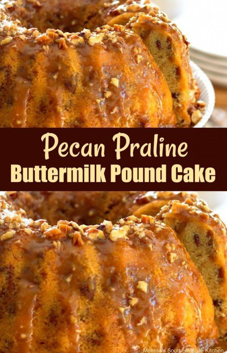 Pecan Praline Buttermilk Pound Cake Melissassouthernstylekitchen Com Poundcake Pecan Praline Buttermilk Pound Cake Pecan Praline Cake Pound Cake Recipes