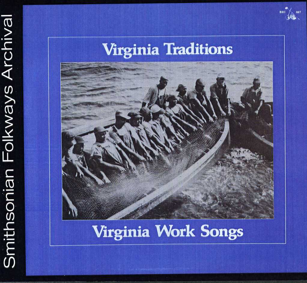 Virginia Traditions - Virginia Work Songs