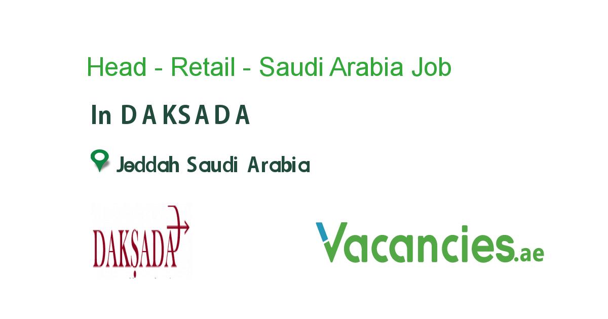Head Retail Saudi Arabia Leadership Jobs Route Planner Jeddah