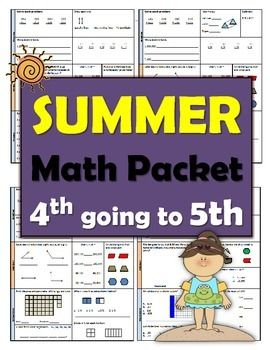 4th going to 5th Summer Math Packet | Summer Resources +