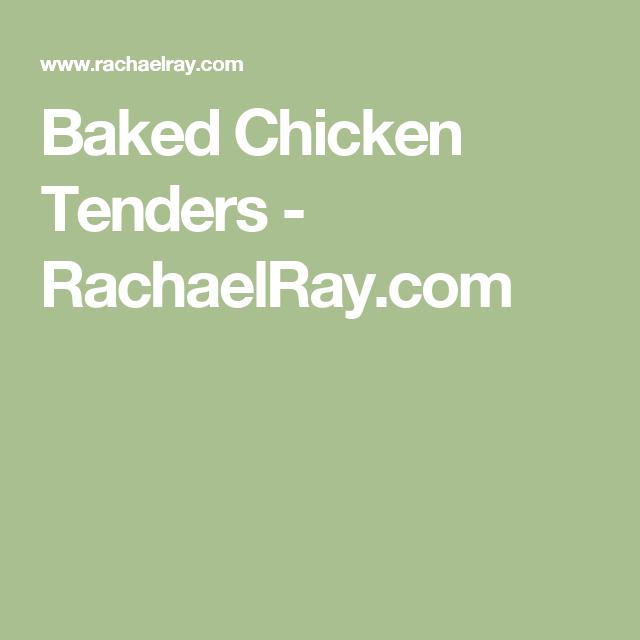 Baked Chicken Tenders - RachaelRay.com