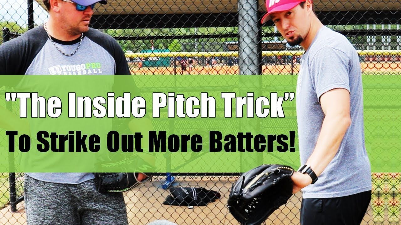 How To Pitch Inside Better And Get More Strike Outs Pitching Trick Youtube Baseball Pitching Drills Baseball Pitching Baseball Drills