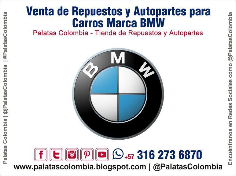 Venta De Repuestos Y Autopartes Para Carros Marca Bmw En