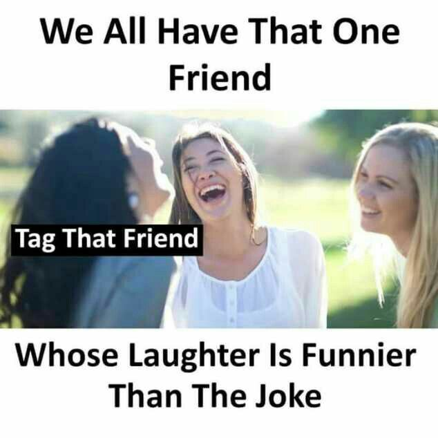 No doubt me    I'm the one  😁😄😅 is part of Friendship quotes funny -