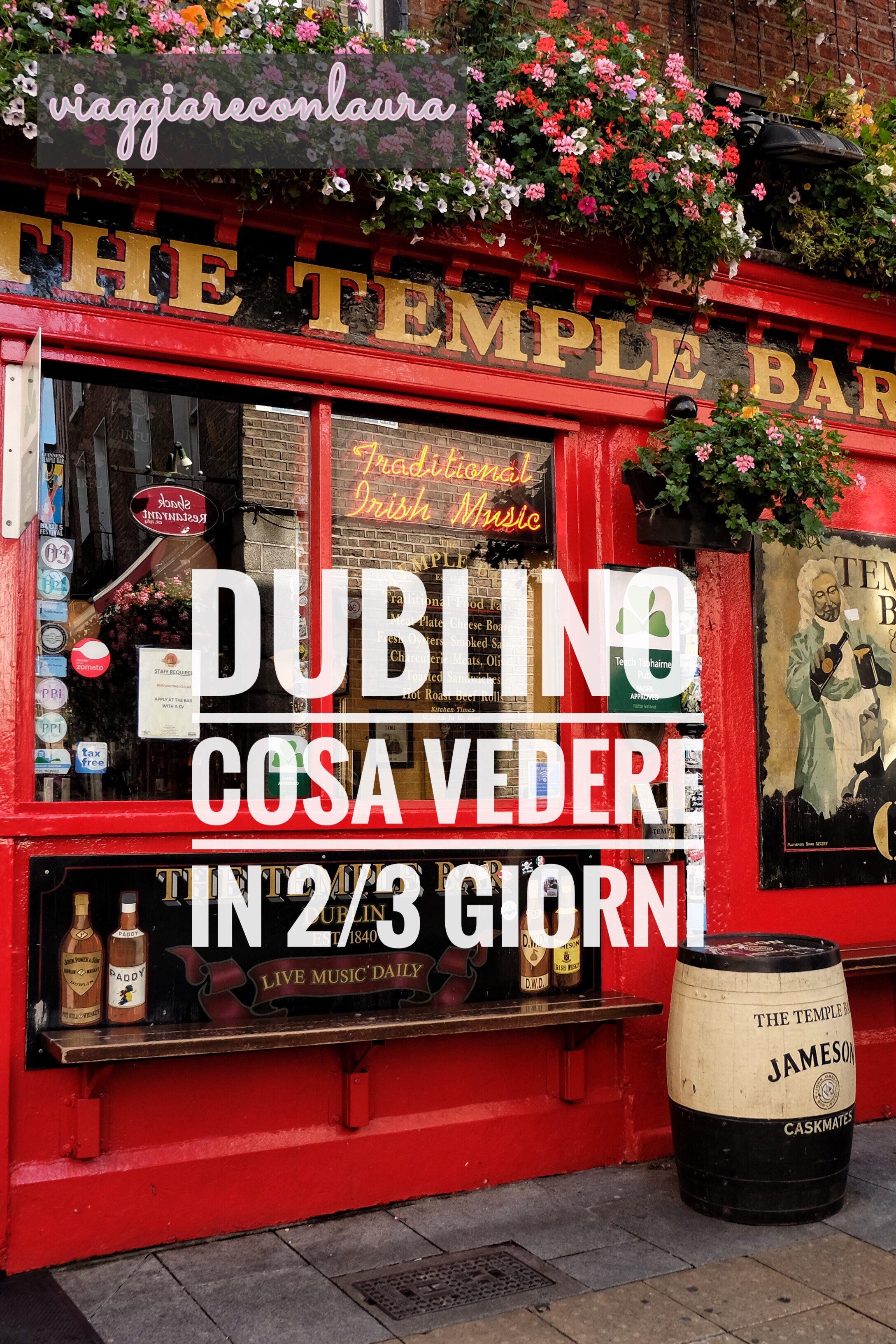 Cosa Vedere A Dublino In 2 Giorni Ma Anche 3 Travel Places Europe