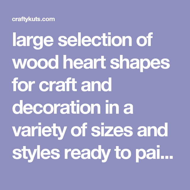 Lavender Coloured Wooden Heart Decoration Blanks Sizes Selection