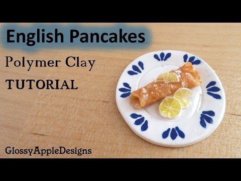 Miniature English Pancakes - Polymer Clay TUTORIAL - YouTube