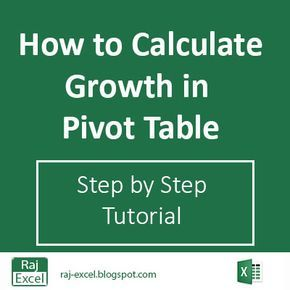 Excel Tutorial Calculate growth formula in pivot table How