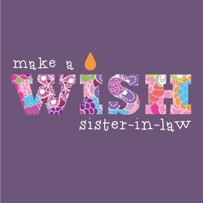 Make A Wish Sister In Law On Your Birthday