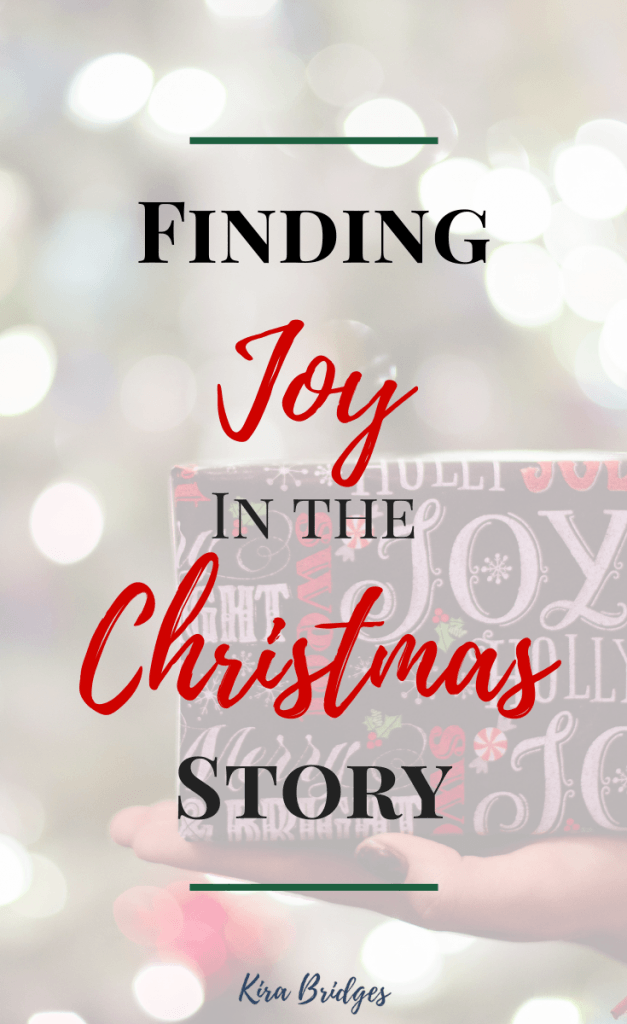 Struggling to find your Christmas joy? Join me in finding joy in Christmas by praying through Luke 1-2. I'll walk you through the process. | Kira Bridges || #christmasjoy #prayingscripture #christmasstory