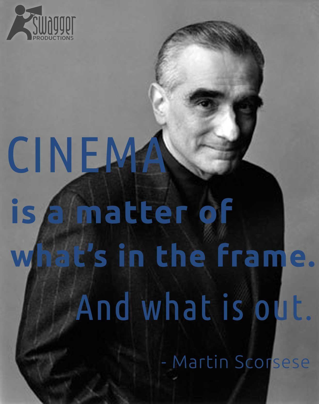 Martin Scorcese. quote film cinema Movie director