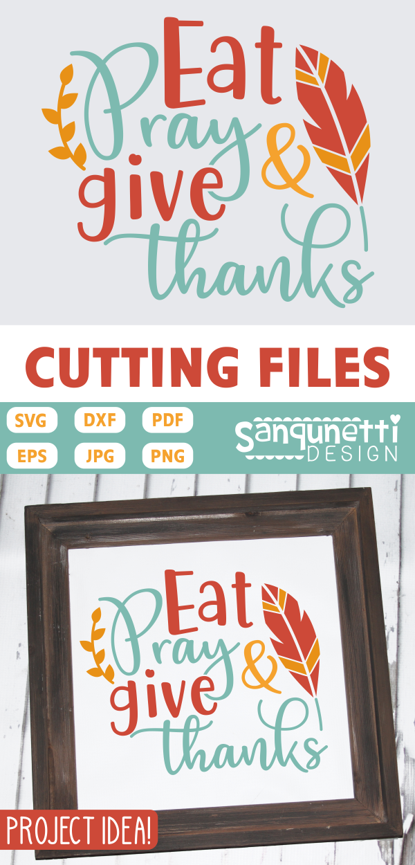 View Give Thanks – Svg, Dxf, Eps Cut File Design
