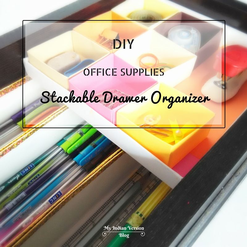 Diy Office Supplies Stackable Drawer Organizer Which Slides
