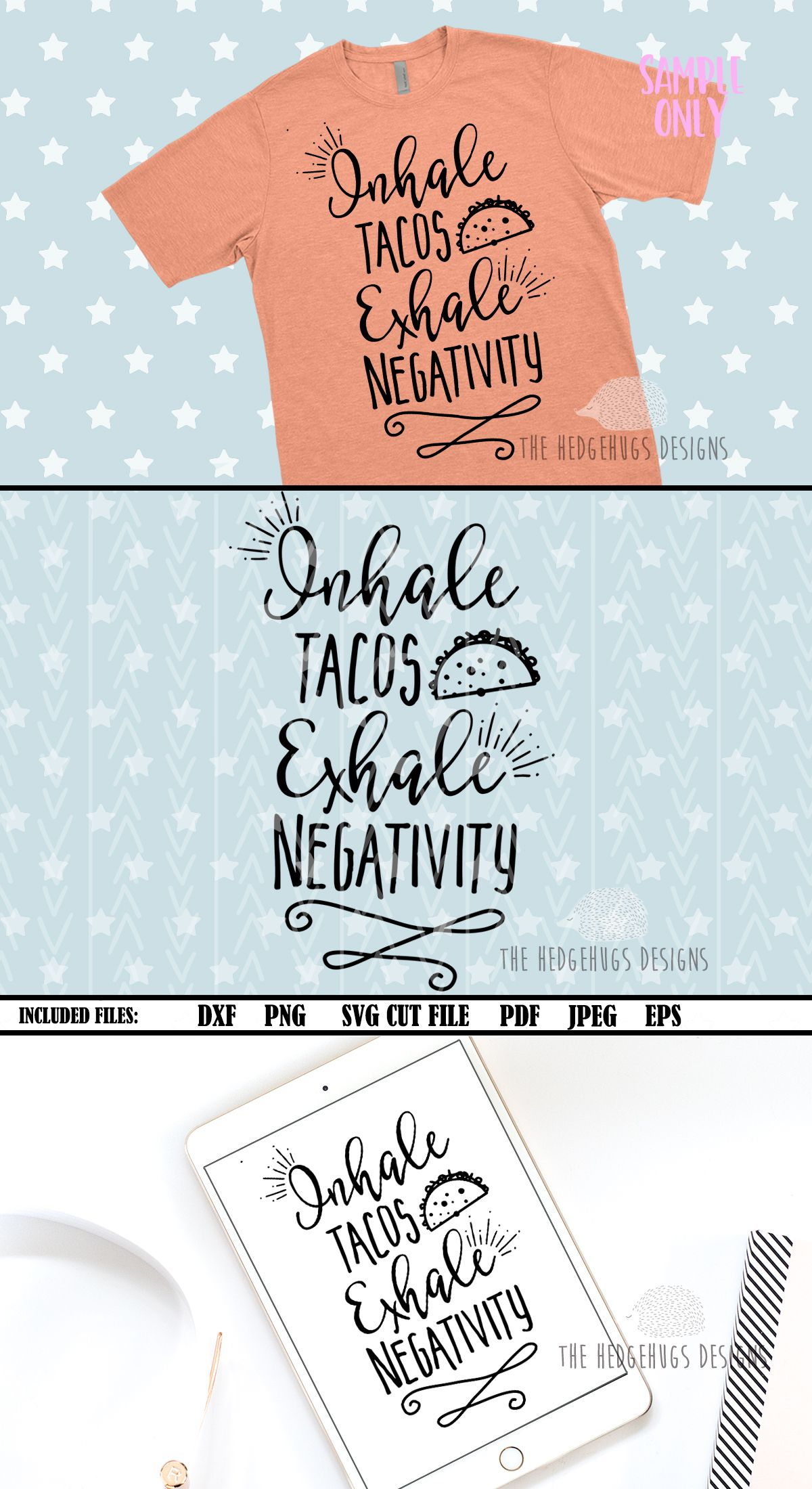 Instant Digital Download T-shirt Design Funny SVG Inhale tacos exhale negativity PNG file