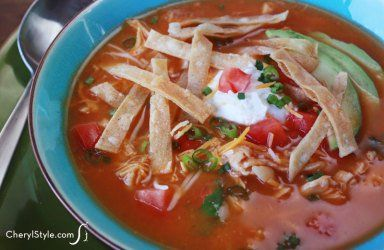 Chicken tortilla soup — a meal in itself!