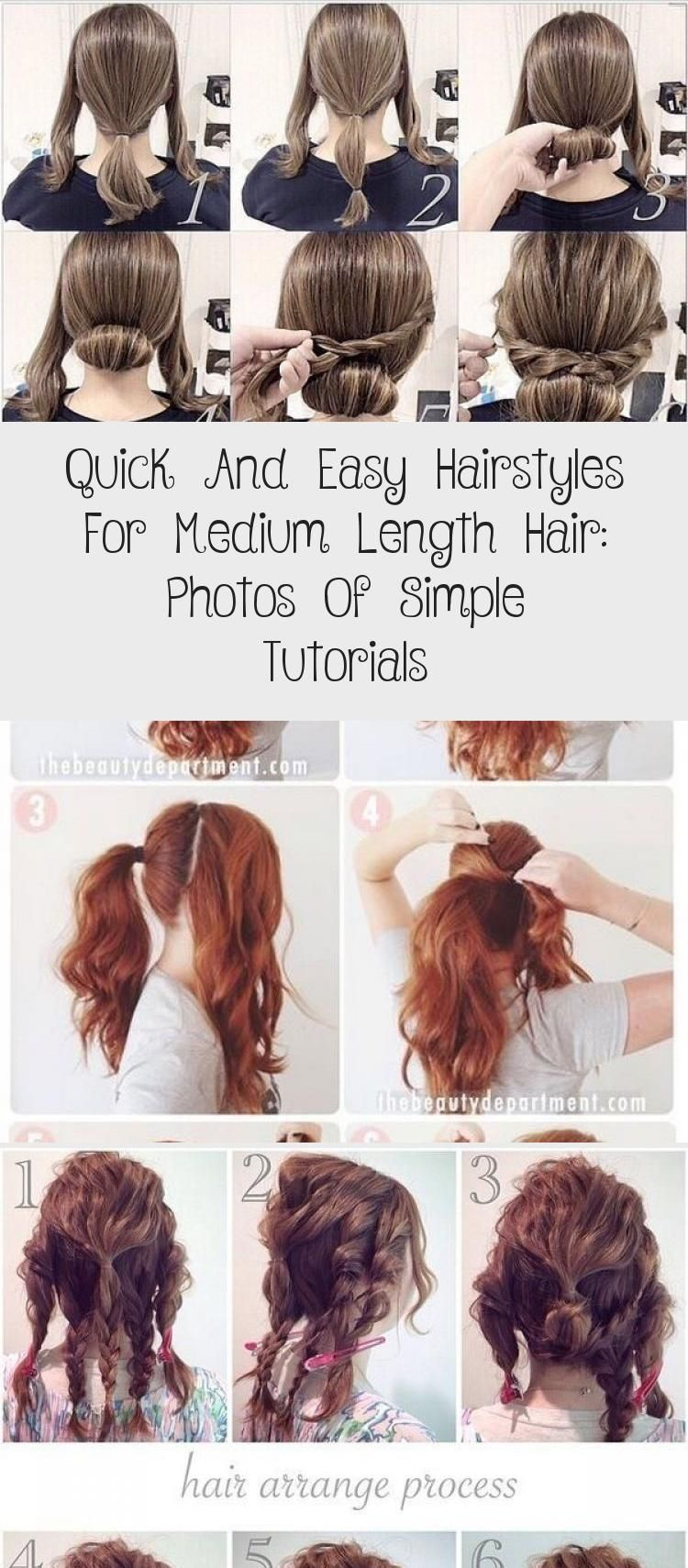 Quick And Easy Hairstyles For Medium Length Hair Photos Of Simple Tutorials In 2020 Medium Length Hair Styles Easy Hairstyles Hair Styles
