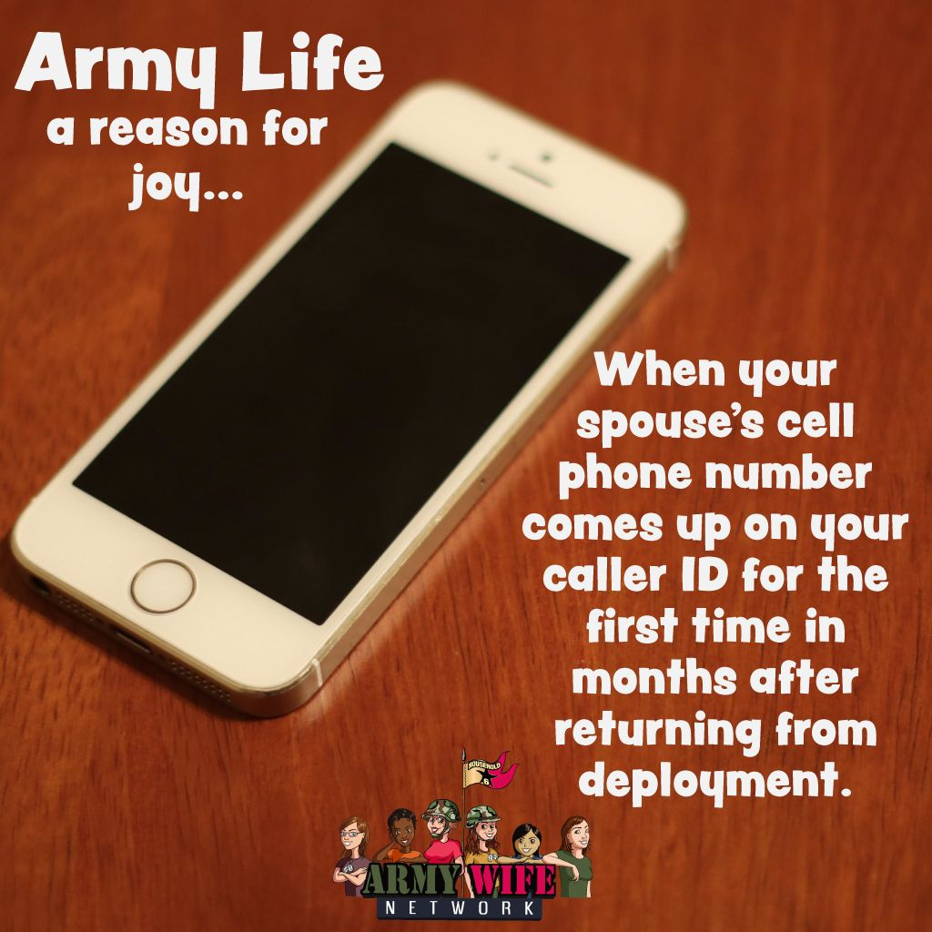 Army Life, a reason for joy... When your spouse's cell