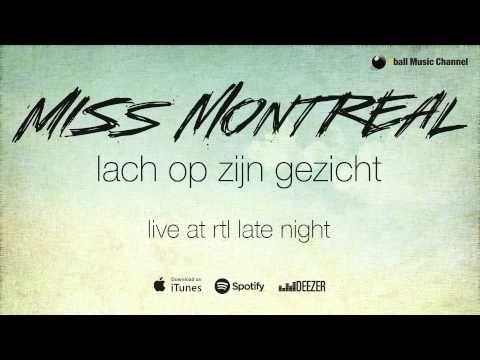 Miss Montreal - Lach Op Zijn Gezicht Live @ RTL Late Night - YouTube