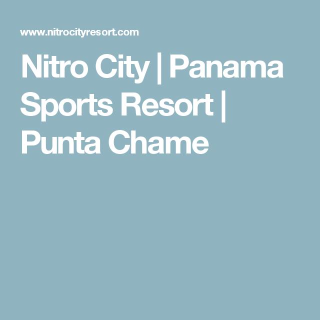 Nitro City Panama Sports Resort Punta Chame Punta