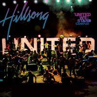 The Stand Hillsong United Live Hillsong United Hillsong