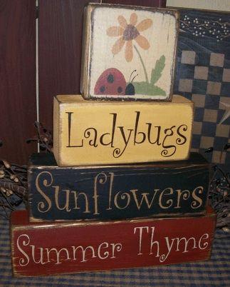 ~~PRIMITIVE BLOCK SIGN~~SUMMER THYME FUN~~WATERMELON~~BUMBLE BEE~~LADYBUG~~