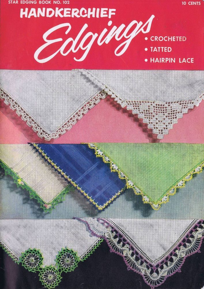 Handkerchief Edging Patterns Vintage Crochet Tatting Hair Pin Lace