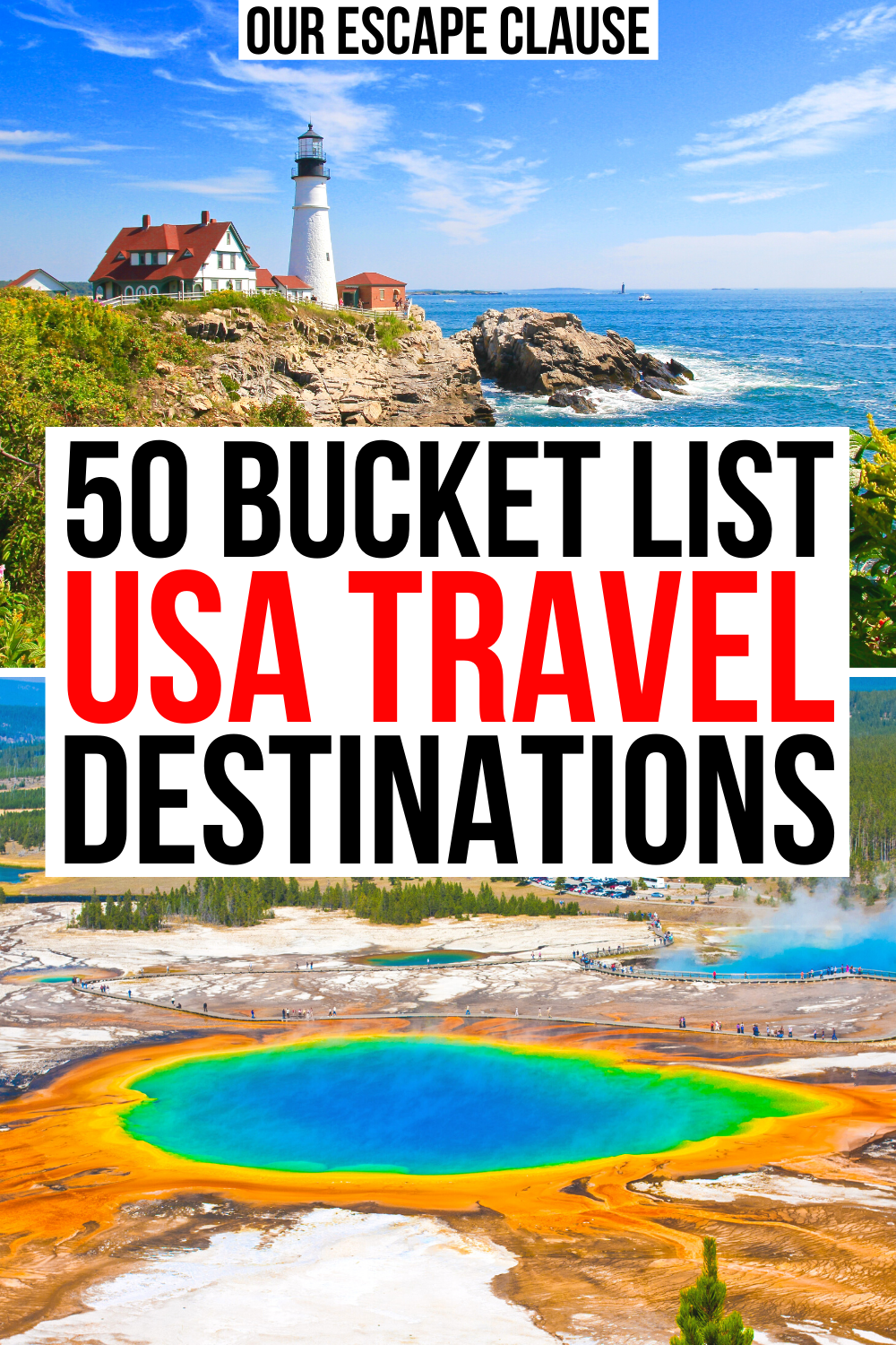 Usa Bucket List 50 Best Places To Visit In The Us Our Escape Clause Travel Usa Usa Places To Visit Usa Vacation Destinations