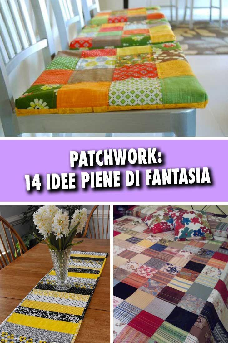 Stoffa Di Flanella Per Lenzuola patchwork: 14 idee piene di fantasia per riciclare la stoffa