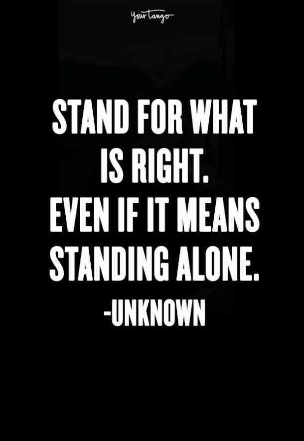 27 Inspirational Quotes To Live By That Remind You To Always Stand Up For The Truth