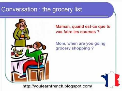 French Lesson 72 - The grocery list - Shopping - Informal Dialogue Conversation + English subtitles