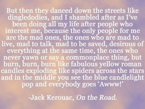 Excerpted from: On the Road (Duluoz Legend) by Jack Kerouac