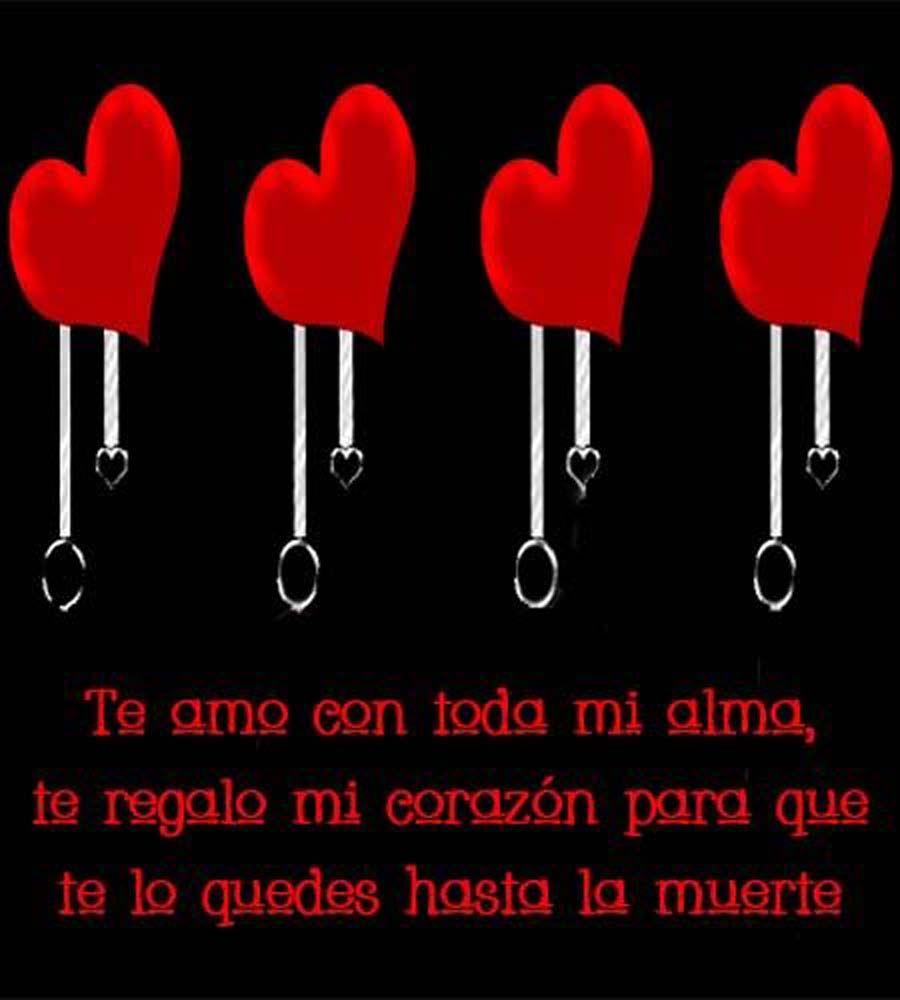 Mi Tesoro Te Amo Con Toda El Alma Todos Tus Besos Son