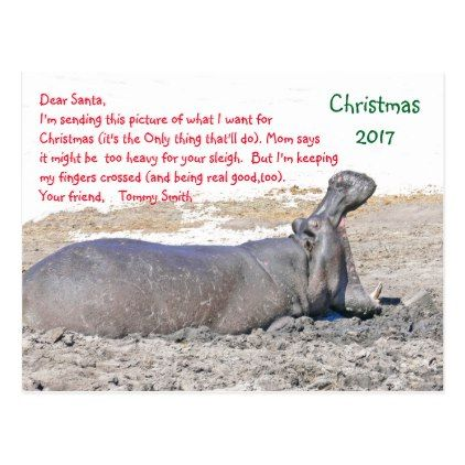 Personalize /hippopotamus/dear santa holiday postcard DIY