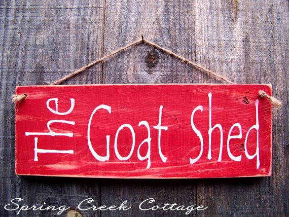 Wood Signs, The Goat Shed, Hand-painted, Goat Signs, Reclaimed, Rustic, Farmhouse Decor, Country Farm #woodsigns