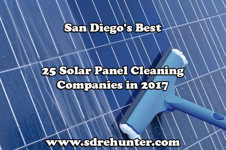 San Diego S Best 25 Solar Panel Cleaning Companies 2020 Cleaning Companies Solar Panels Solar