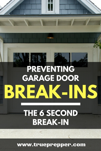 Preventing Garage Door Break Ins The 6 Second Break In In 2020 Broken Garage Door Home Safety Home Protection