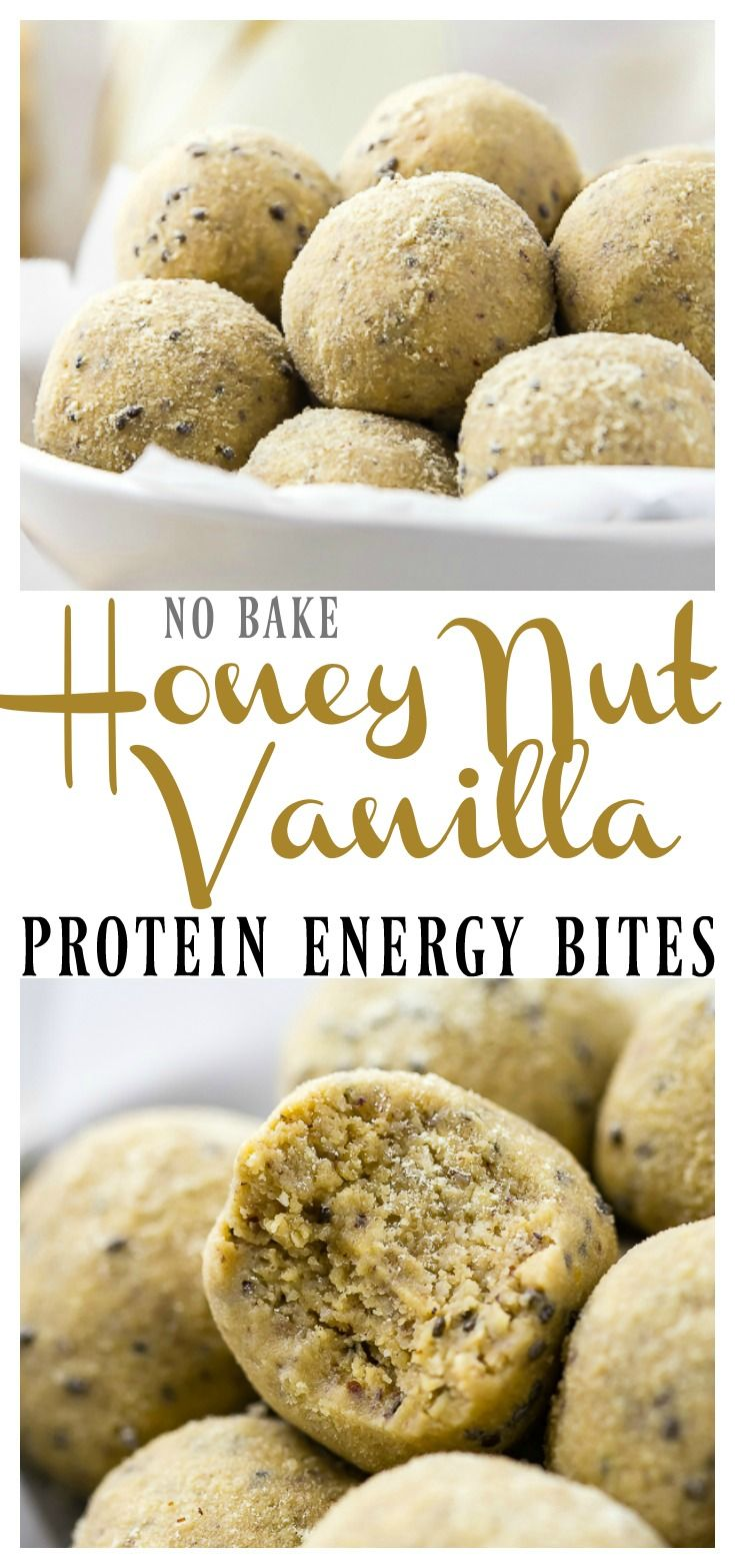 Easy No Bake Honey Nut Vanilla Protein Energy Bites Quick And Easy Homemade Energy Bites Sof Healthy Protein Snacks Protein Energy Bites Energy Ball Recipe