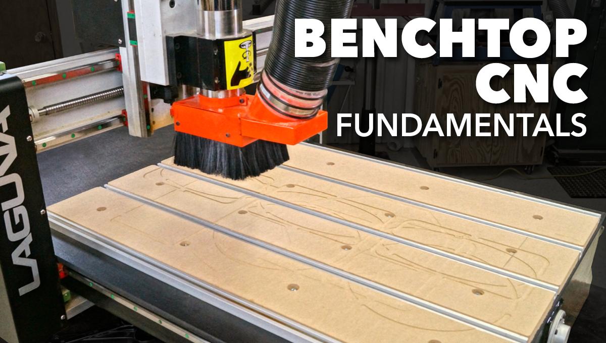 benchtop cnc fundamentals   cnc   cnc, cnc machine, woodworking