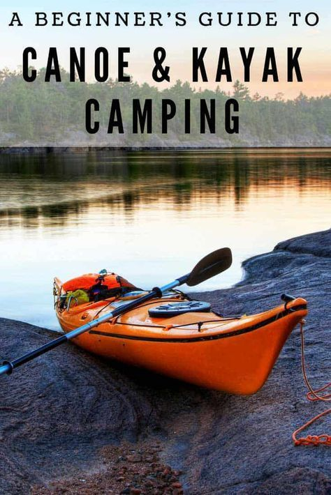 Photo of A Beginner's Guide to Canoe and Kayak Camping – Beyond The Tent