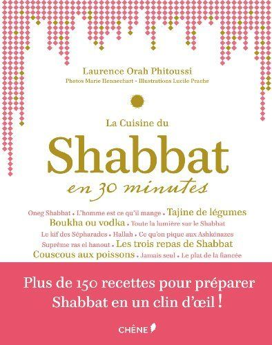 épinglé par CM La cuisine du Shabbat en 30 minutes ...