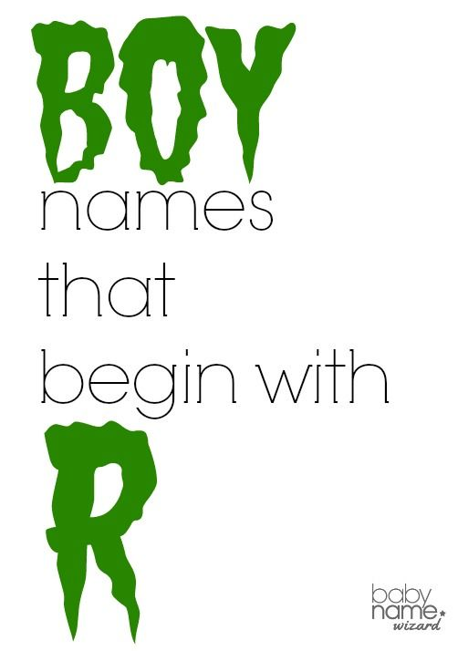 Boy Names Starting With R That Includes Meanings Origins