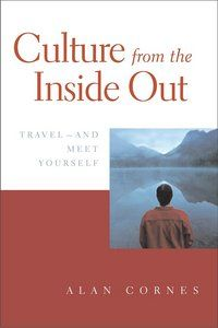 """""""Culture from the Inside Out: Travel and Meet Yourself"""""""