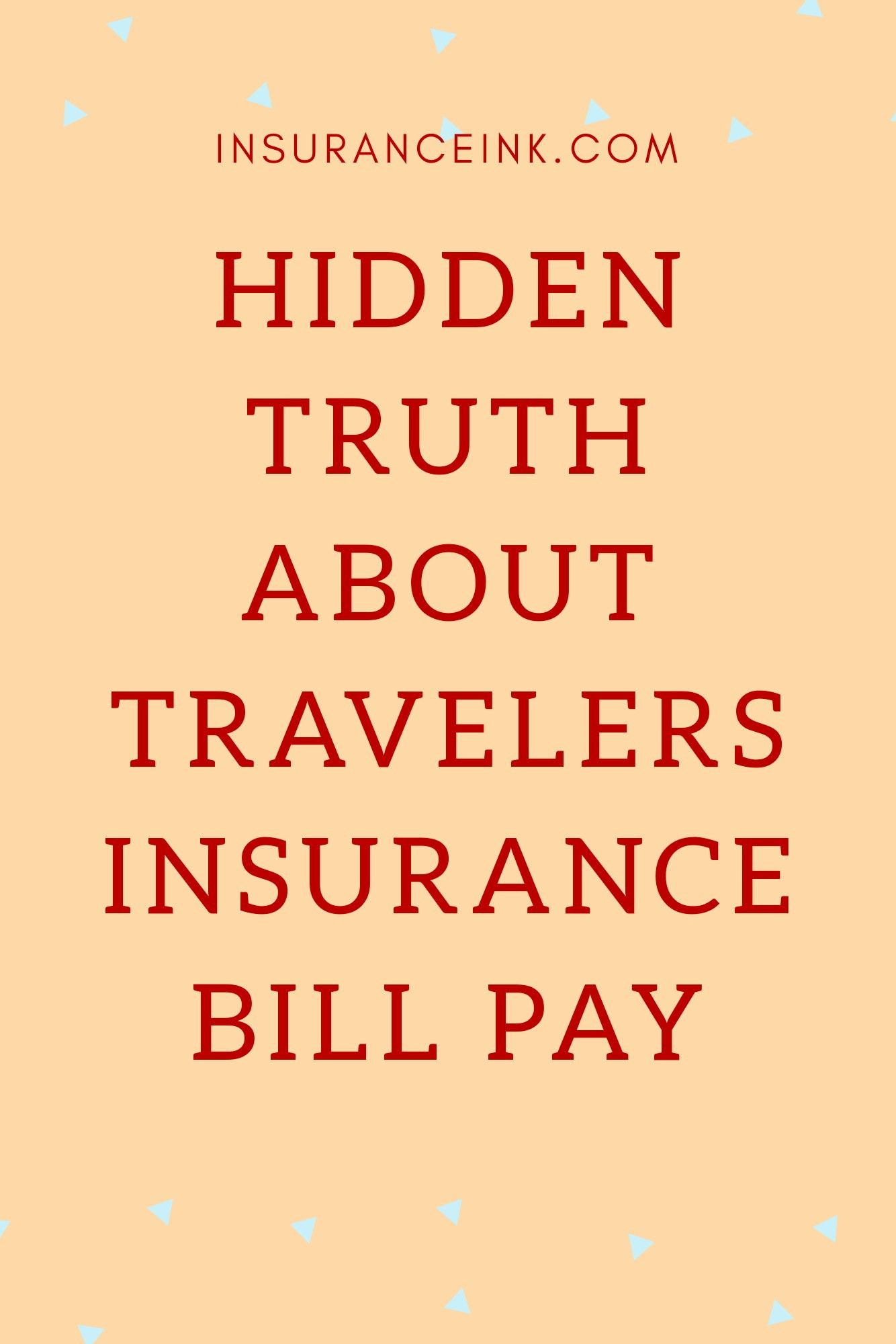 Travelers Insurance Bill Pay Travel Insurance Paying Bills