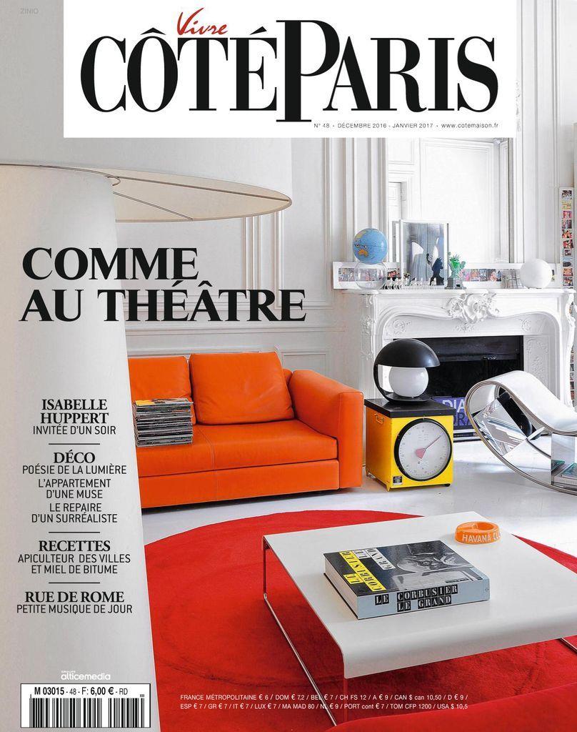 Cote Paris Back Issue Decembre 2016 Janvier 2017 Digital In 2021 Design Interior City Style