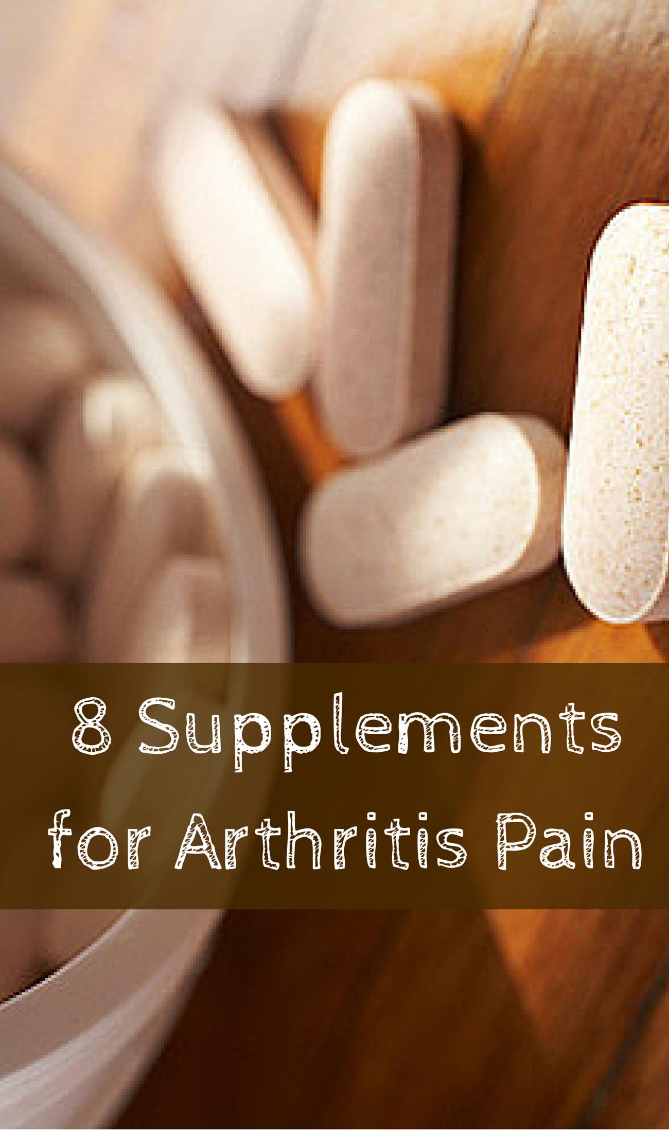 8 Supplements for Arthritis Pain