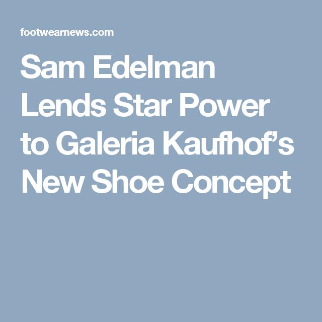 00e4a7f452fb02 Sam Edelman Lends Star Power to Galeria Kaufhof s New Shoe Concept ...