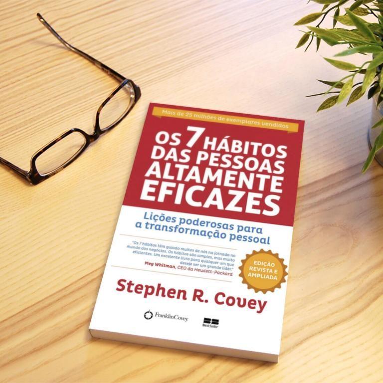 Os 7 Habitos Das Pessoas Altamente Eficazes Pessoas Altamente