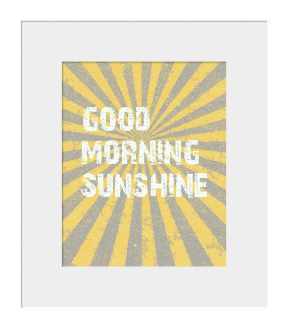 Nursery Wall Decor-Kids Room Art Prints-Good Morning Sunshine Print ...